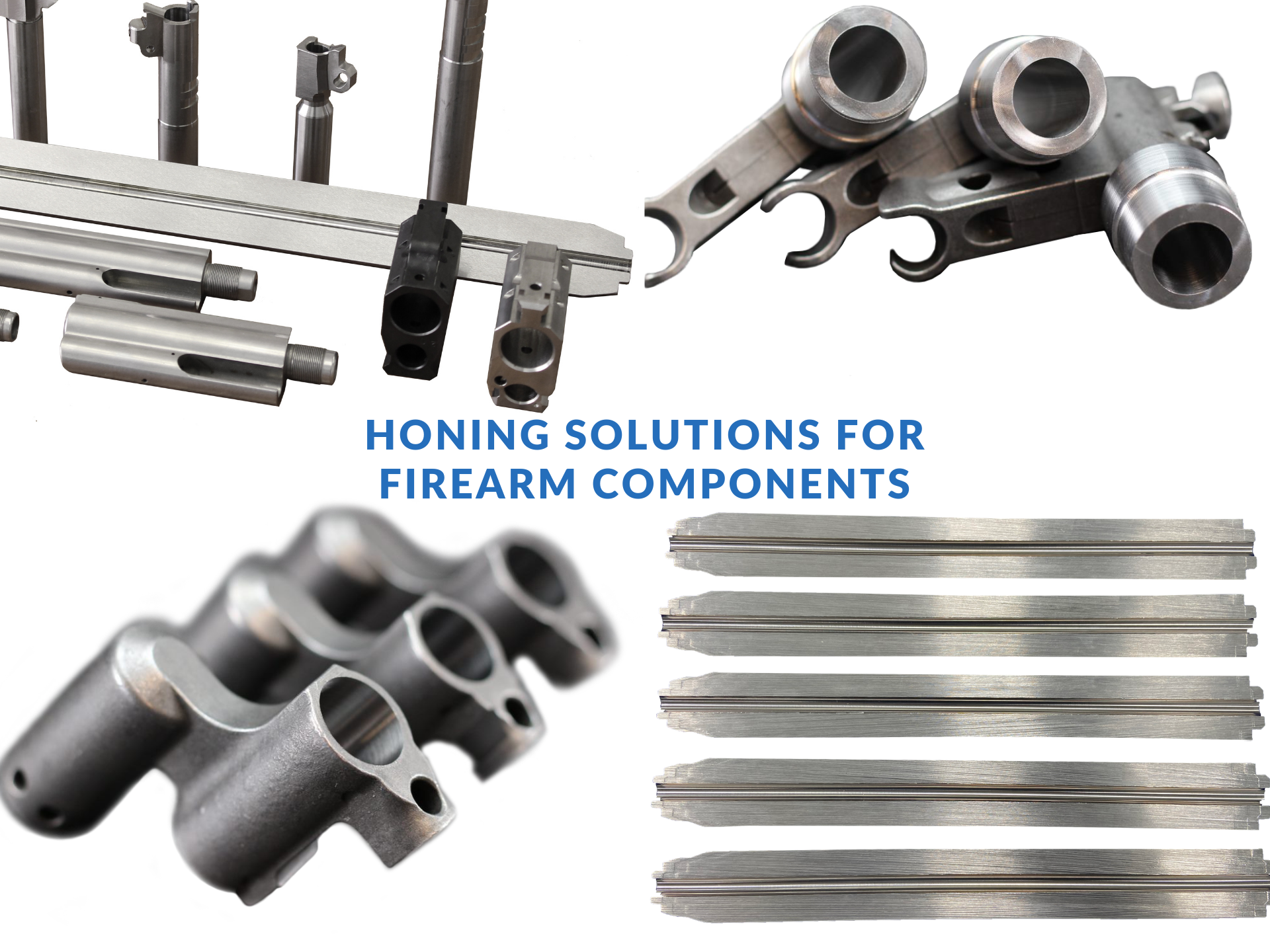 HONING SOLUTIONS FOR FIREARM COMPONENTS